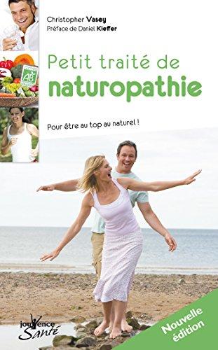 Petit traité de naturopathie (Jouvence Santé)