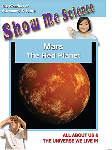 Mars The Red Planet - Show Me Science Astronomy & Space [OV] Olympus Image Systems