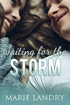 Waiting for the Storm (Angel Island Book 1) by [Landry, Marie]