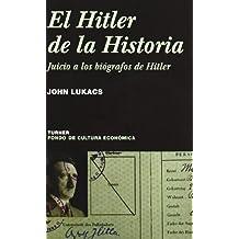 El Hitler de la historia: Juicio a los biógrafos de Hitler (Noema)
