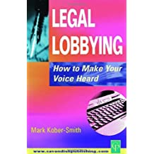 Legal Lobbying: How to Make Your Voice Heard