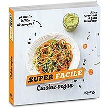 Cuisine vegan - super facile