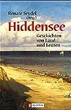Hiddensee Geschichten: Geschichten von Land und Leuten