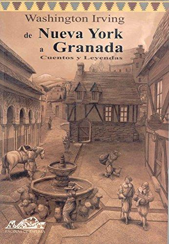 De Nueva York a Granada: Cuentos y leyendas (Voces/ Clásicas) por Washington Irving