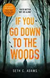Best New Horror 20s - If You Go Down to the Woods: The Review