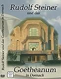 """Rudolf Steiner"""" und das Goetheanum in Dornach"""