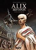 Alix Senator. Band 1: Das Blut des Adlers