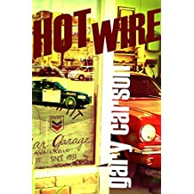 Hot Wire (English Edition)