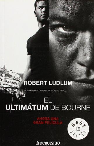 El ultimátum de Bourne (BEST SELLER) por Robert Ludlum