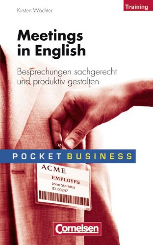 Pocket Business - Training: Meetings in English: Besprechungen sachgerecht und produktiv gestalten