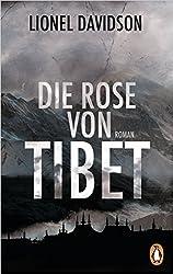 Die Rose von Tibet: Roman