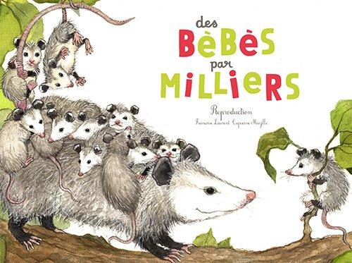 Des bébés par milliers : La reproduction des animaux par From Editions du Ricochet