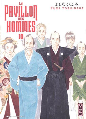 Pavillon des hommes (le) Vol.10