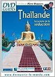 Thaïlande - Le temple de la séduction