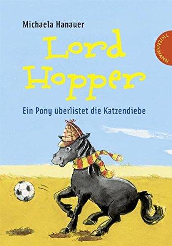 Lord Hopper - Ein Pony überlistet die Katzendiebe