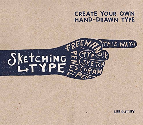 Sketching Type: Create Your Own Hand-Dra...