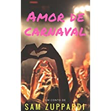 Amor de carnaval (Portuguese Edition)