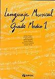 Lenguaje musical, grado medio 1