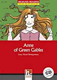 Anne of Green Gables - Anne arrives, mit 1 Audio-CD: Helbling Readers Red Series / Level 2 (A1/A2) (Helbling Readers Classics)