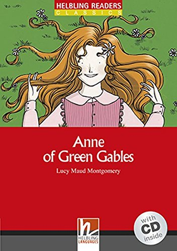 Anne of Green Gables. Anne arrives. Livello 2 (A1-A2). Con CD-Audio por Lucy Maud Montgomery