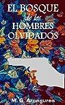 El bosque de los hombres olvidados: Novela negra. Novela policíaca. par Aranguren