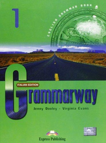 Grammarway. Italian student's book. Con e-book. Per le Scuole superiori: 1