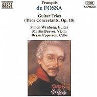 Fossa: Guitar Trios, Op. 18