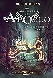 Das verborgene Orakel (Die Abenteuer des Apollo, Band 1) - Rick Riordan