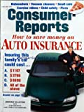 CONSUMER REPORTS du 01/01/1997 - HOW TO SAVE MONEY ON AUTO INSURANCE - DISHWASHERS - VACUUM CLEANERS - SMALL CARS - EXERCISE VIDEOS - CHILD SAFETY - PIZZA