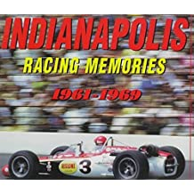 Indianapolis Racing Memories 61-69 by Dave Friedman (1997-04-03)