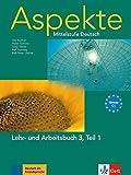 Aspekte 3 (C1) in Teilbänden - Lehr- und Arbeitsbuch 3, Teil 1: Mittelstufe Deutsch