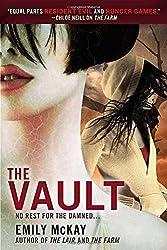 The Vault (A Farm Novel) by Emily McKay (2014-12-02)