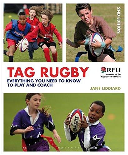 Tag Rugby: Everything You Need to Know to Play and Coach por Jane Liddiard