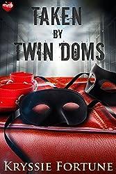 Taken by Twin Doms
