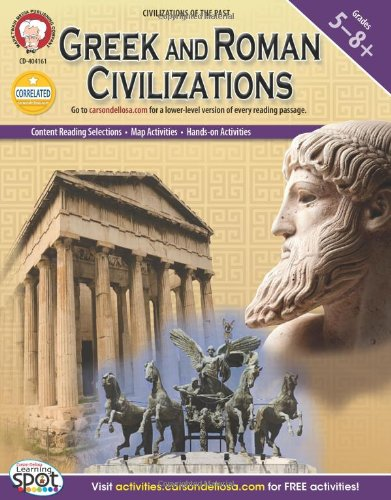 Greek and Roman Civilizations, Grades 5 - 8 (World History)