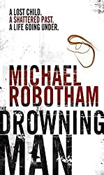 The Drowning Man by Michael Robotham (2006-07-03)