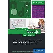 Node.js: Das umfassende Handbuch. Serverseitige Webapplikationen mit JavaScript entwickeln