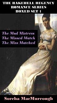 The Rakehell Regency Romance Series Boxed Set 1 (English Edition) von [MacMurrough, Sorcha]