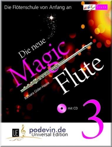 La nuova Magic Flute 3Flauto con CD-La Scuola dall inizio AN-Flauto Noten [Note musicali]