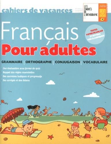 Cahier de vacances français - pour adultes