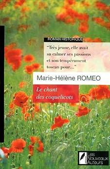 Le chant des coquelicots par [Romeo, Marie-helene]