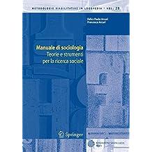 Manuale di sociologia: Teorie e strumenti per la ricerca sociale (Metodologie Riabilitative in Logopedia)