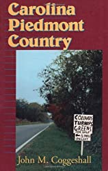Carolina Piedmont Country (Folklore in the South Series) by John M. Coggeshall (1996-10-01)