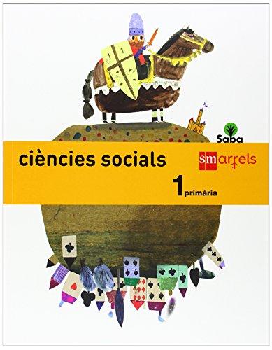 Ciències socials. 1 Primària. Saba - 9788467538533