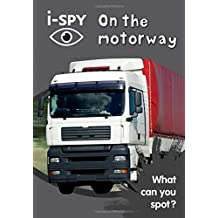 i-SPY On the motorway: What can you spot? (Collins Michelin i-SPY Guides)