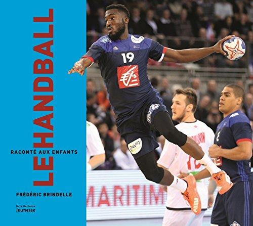Le Handball raconté aux enfants par Frederic Brindelle