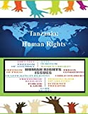 Tanzania: Human Rights by United States Department of State (2014-10-20)