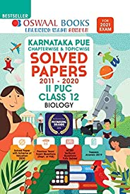 Oswaal Karnataka PUE Solved Papers II PUC Biology Book Chapterwise & Topicwise (For 2021 E