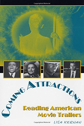 Coming Attractions: Reading American Movie Trailers (Texas Film and Media Studies Series)