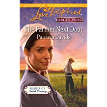 The Farmer Next Door (Love Inspired Larger Print) by Patricia Davids (2011-06-21)